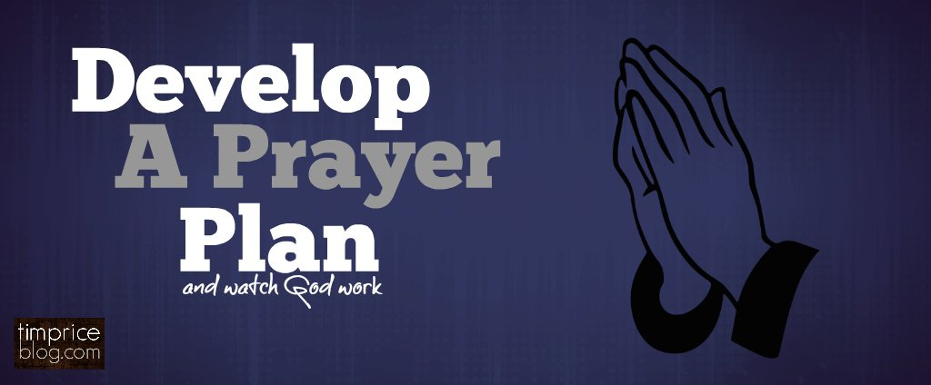 develop a prayer plan