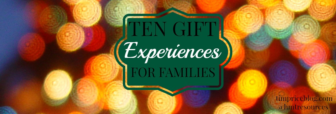 """10 """"Experience"""" Gift Ideas For Families 