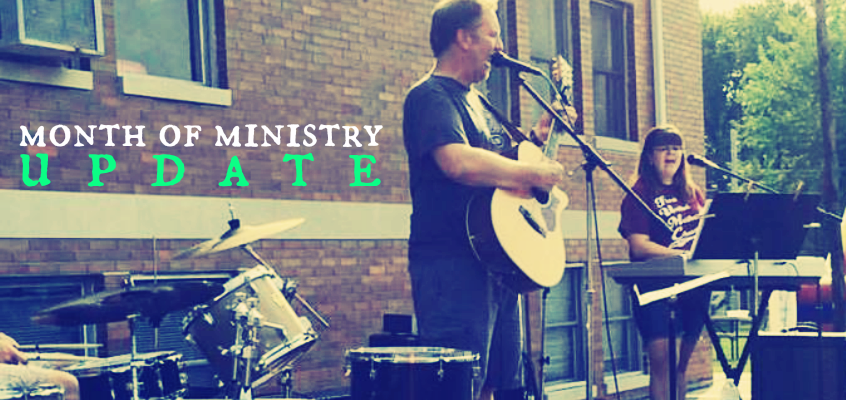 Month of Ministry Update