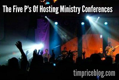 The Five P's of Hosting Ministry Conferences