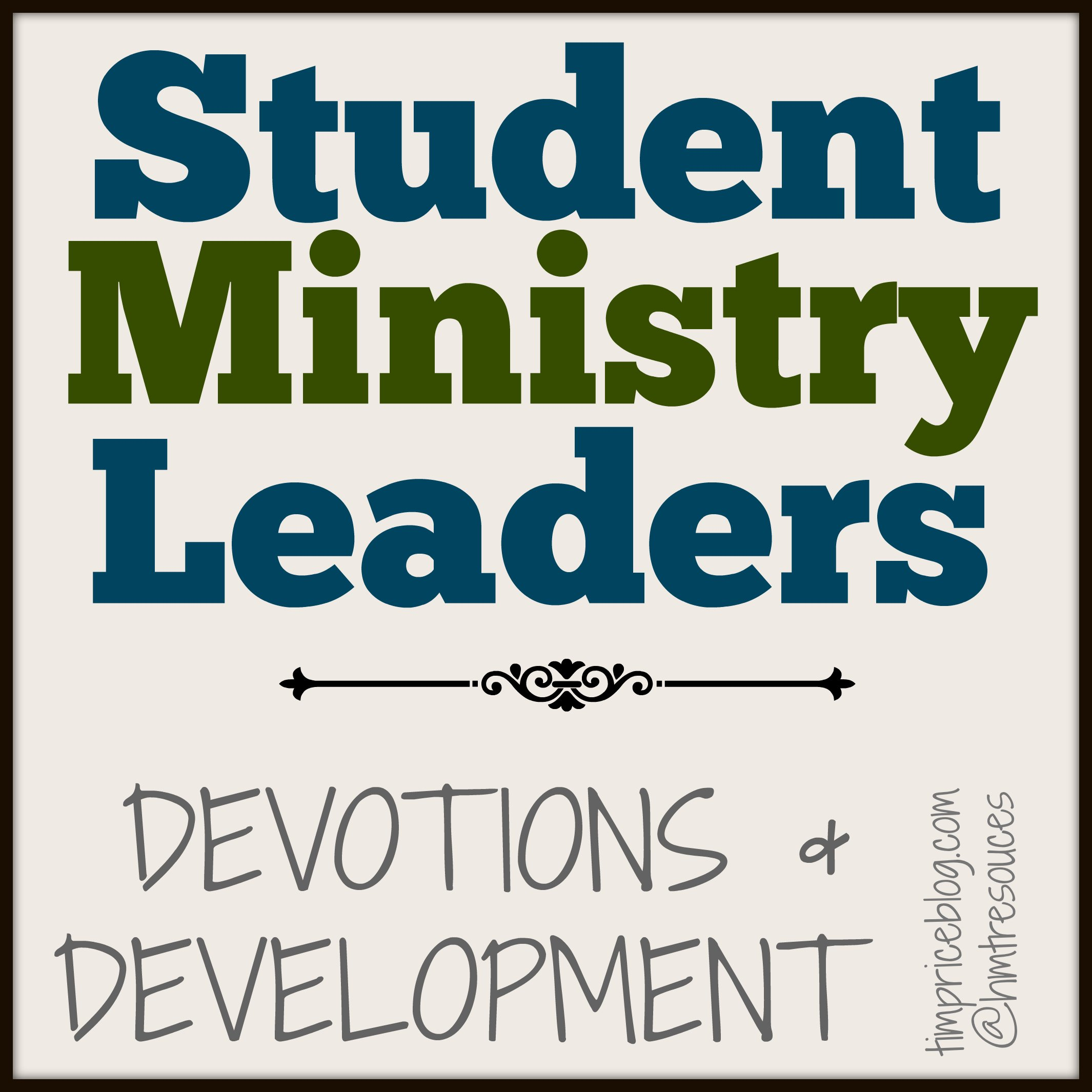 Churches Church Leadership: Student Ministry Leadership Development Packet