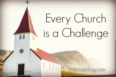Every Church Is A Challenge