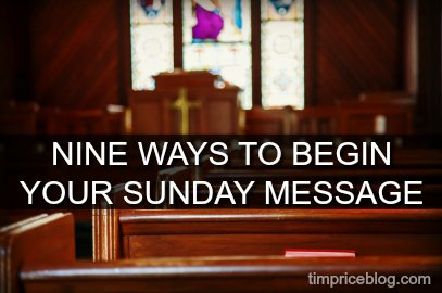 Nine Ways to Begin Your Sunday Message