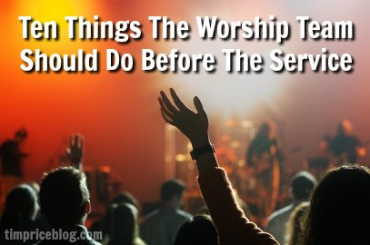 Ten Things The Worship Team Should Do Before The Service