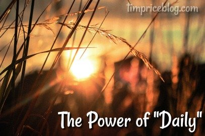 """The Power of """"Daily"""""""