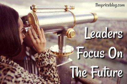 Leaders Focus On The Future