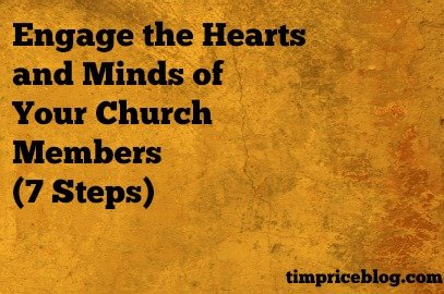 Engage The Hearts and Minds Of Your Church Members (7 Steps)
