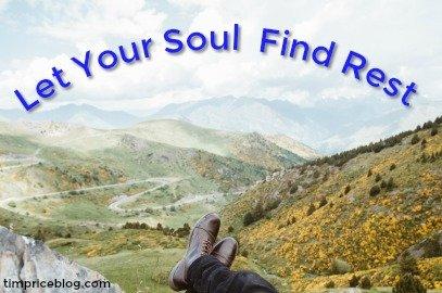 Let Your Soul Find Rest