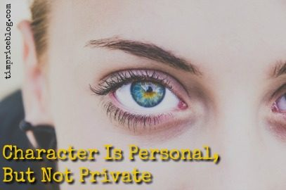 Character Is Personal, But Not Private