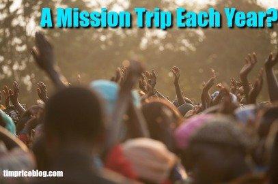 A Mission Trip Each Year?