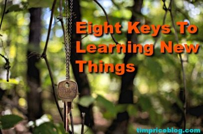 Eight Keys To Learning New Things