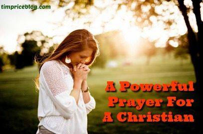 A Powerful Prayer For A Christian
