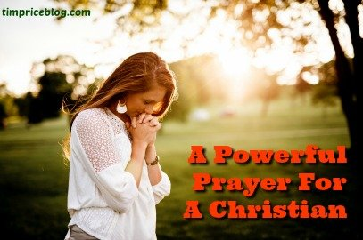 A Powerful Prayer For A Christian