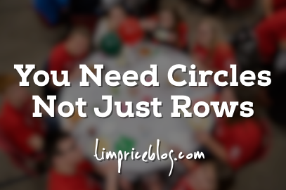 You Need Circles, Not Just Rows
