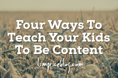 Four Ways To Teach Your Kids To Be Content