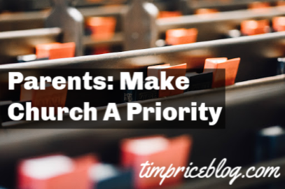 Parents: Make Church A Priority