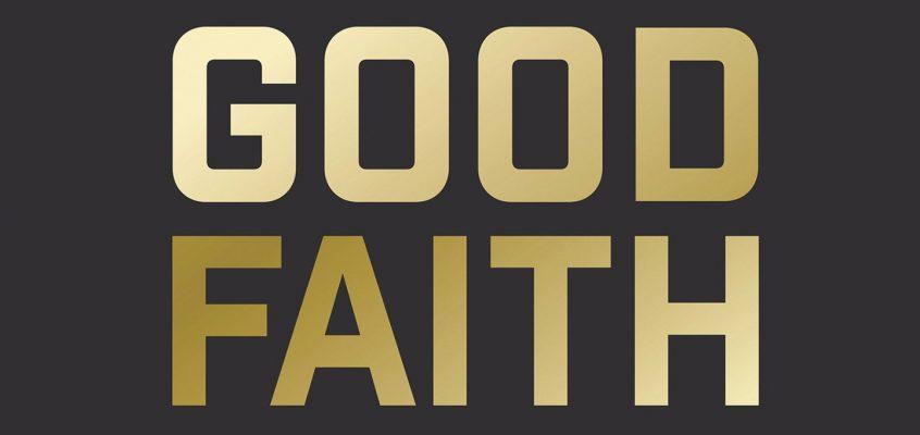Good Faith Quotes