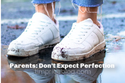Parents: Don't Expect Perfection