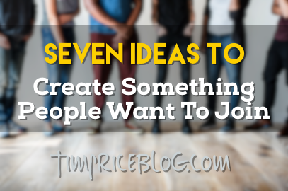 Create Something People Want To Join