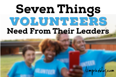Seven Things Volunteers Need From Their Leaders