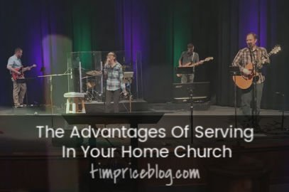 The Advantages Of Serving In Your Home Church