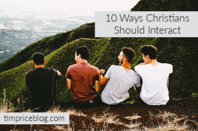 10 Ways Christians Should Interact