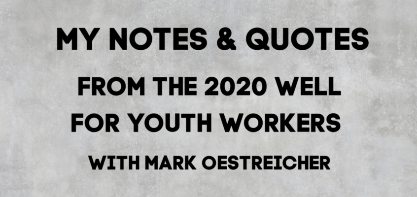 Notes & Quotes From The 2020 Well With Marko