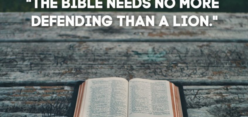 The Bible Doesn't Need To Be Defended