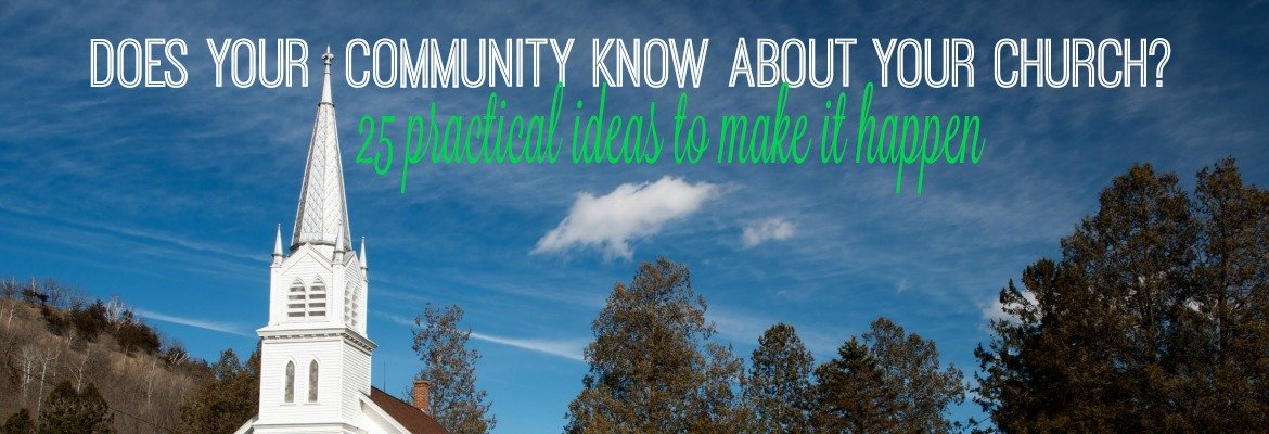 does your community know about your church